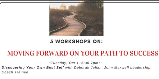 Moving Forward on Your Path to Success-Workshop series