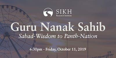 Guru Nanak Sahib: Sabad-Wisdom to Panth-Nation