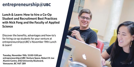 entrepreneurship@UBC Lunch & Learn, with Nick Fong and  UBC Applied Science tickets