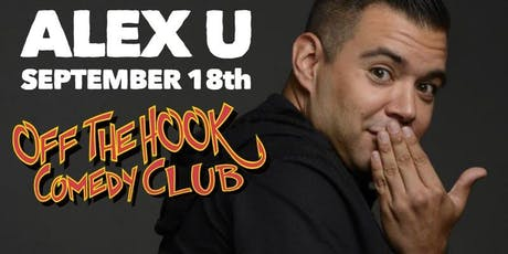 Comedian Alex U Live In Naples, FL Off the hook comedy club tickets