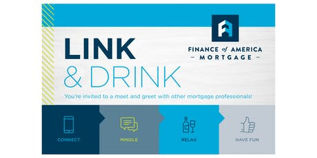 Link and Drink with Finance of America Mortgage tickets