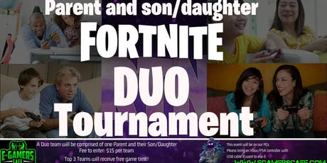 Parent Son/Daughter Fortnite Duo Tournament tickets