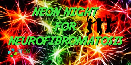 Neon Night for Neurofibromatosis tickets