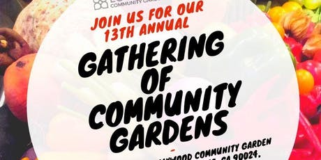 13th Annual Gathering of Community Gardens tickets
