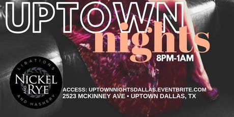 UpTown NIGHTS tickets