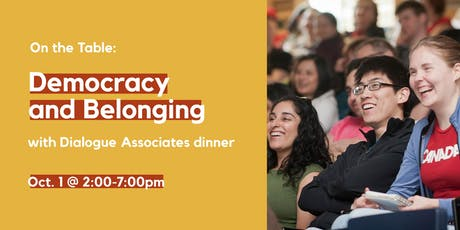 On the Table: Democracy and Belonging with Dialogue Associates Networking Dinner tickets