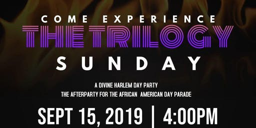 The Trilogy - A Harlem Day Party