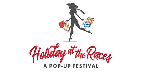 LADIES (AND GENTS) HOLIDAY AT THE RACES tickets