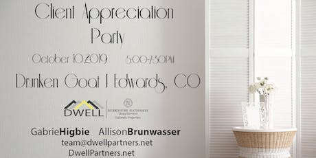 Dwell Partners Client Appreciation Party tickets