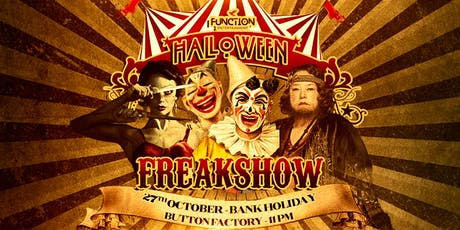 Function Haloween FREAKSHOW tickets