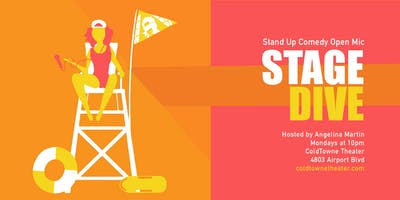 Stage Dive: Stand-up Open Mic w/ Angelina Martin