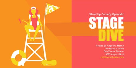 Stage Dive: Stand-up Open Mic w/ Angelina Martin tickets