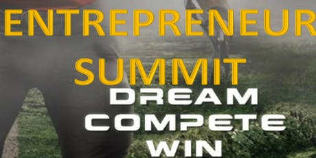 Entrepreneur Summit: Dream Compete Win tickets
