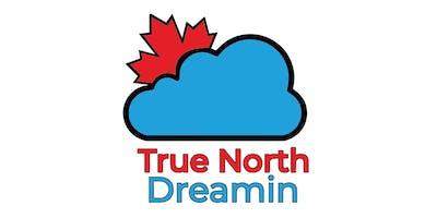 True North Dreamin 2020
