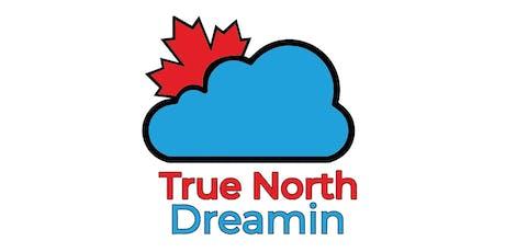 True North Dreamin 2020 tickets