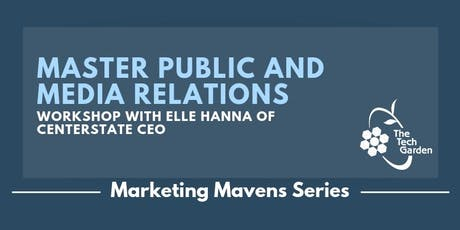 Marketing Mavens: Master Public and Media Relations tickets
