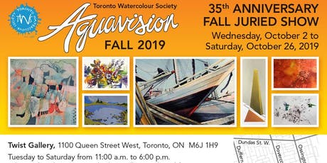 Aquavision Toronto Watercolour Society's 35th Annual Juried Show tickets