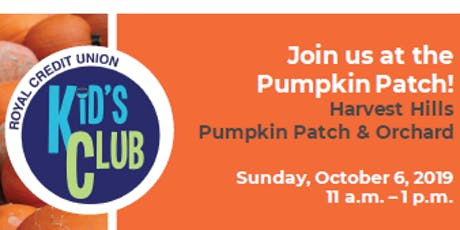 Royal Credit Union Kid's Club Day at Mommsen's Pumpkin Patch tickets