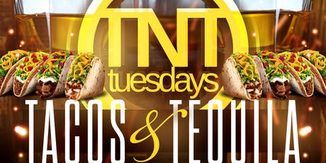 TACOS & TEQUILA TUESDAY: THE #1 HAPPY HOUR ON A TUESDAY tickets