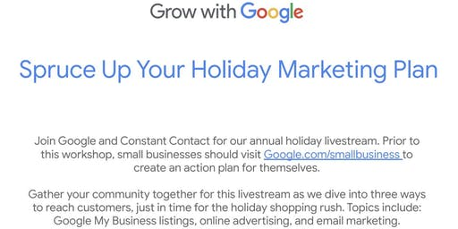 Grow with Google Livestream: Spruce Up Your Holiday Marketing Plan