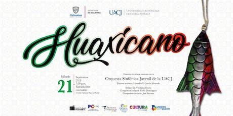 Huaxicano boletos