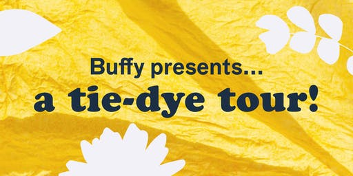 Buffy Presents: A Tie-Dye Tour! San Francisco