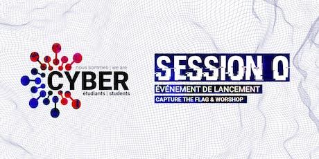 SESSION 0 - Lancement du réseau nous sommes étudiants en cyber |we are cyber students billets