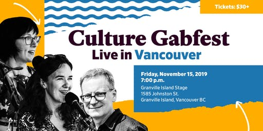 Slate Presents: Culture Gabfest Live in Vancouver