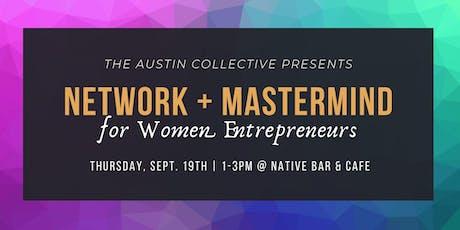 Network + Mastermind  with Women Entrepreneurs tickets