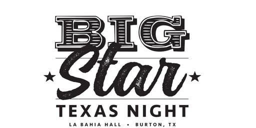 Big Star Texas Night 2019