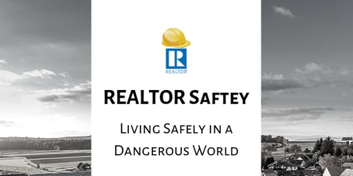 REALTOR Safety | Living Safely in a Dangerous World