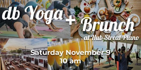 db Yoga and Brunch at Hub Streat Plano tickets