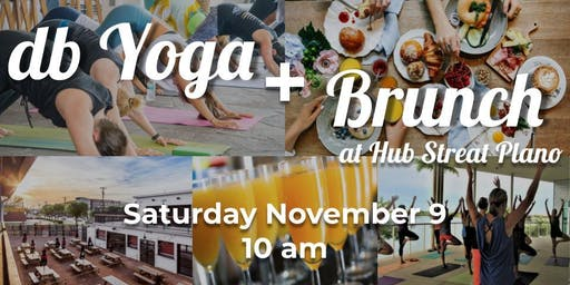db Yoga and Brunch at Hub Streat Plano