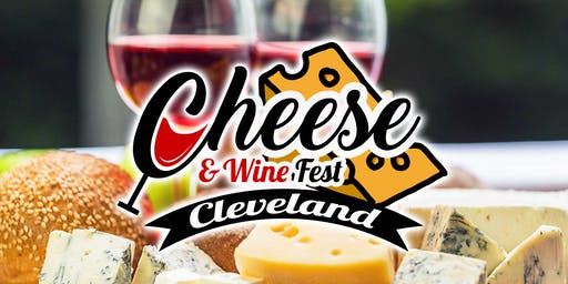 Cheese &  Wine Fest Cleveland 2019