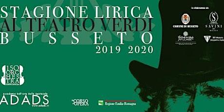 STAGIONE LIRICA AL TEATRO BUSSETO biglietti