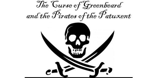 Ghosts of Sotterley: The Curse of Greenbeard & the Pirates of the Patuxent