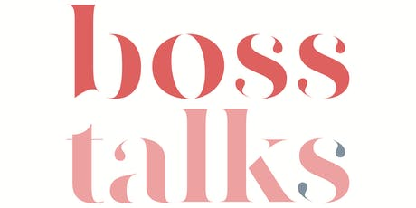 Boss Talks: Featuring Natalia Benson  tickets