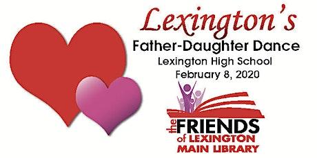 Membership Campaign - 2020 Lexington's Father Daughter Dance tickets