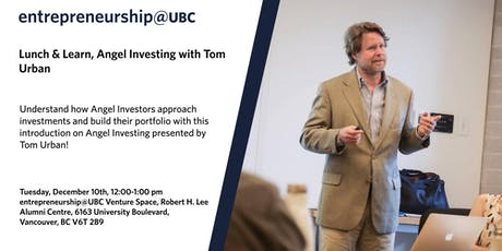 entrepreneurship@UBC Lunch & Learn, with Tom Urban tickets