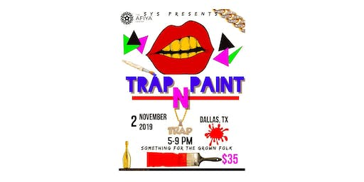 SYS Presents: Trap 'N Paint
