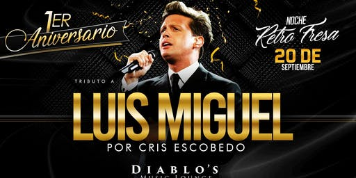 Tributo a LUIS MIGUEL