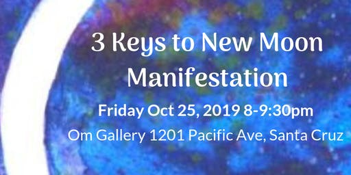 3 Keys to New Moon Manifestation