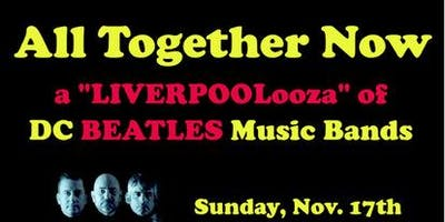 "All Together Now: A ""LIVERPOOLooza"" of DC Beatles Music Bands"