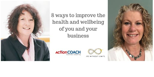 8 ways to improve the health and wellbeing of you and your business