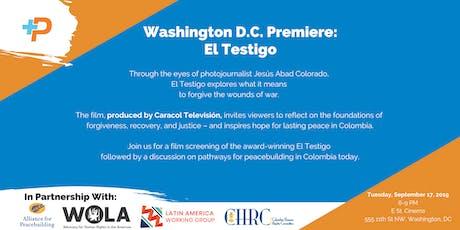 Washington DC Premiere:  El Testigo (The Witness)  tickets