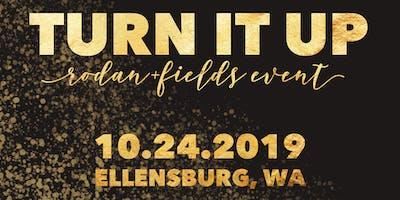 Rodan+Fields Turn It Up Event! 10/24 Ellensburg, WA
