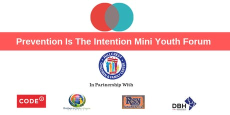 Prevention Is The Intention Mini Youth Forum tickets
