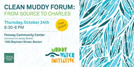 Muddy River Forum: From Source to Charles tickets