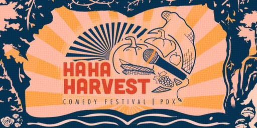 Ha Ha Harvest Comedy Festival