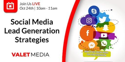 Social Media Lead Generation Strategies and Techniques
